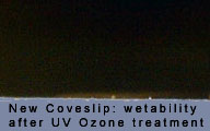 Wetability of a new glass coverslip after UVOzone Cleaner treatment